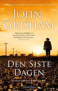 Den siste dagen (ebok) av John Grisham