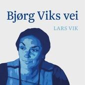 Bjørg Viks vei