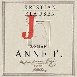 Anne F. (lydbok) av Kristian Klausen
