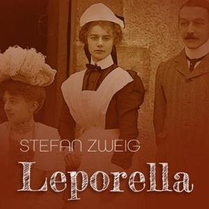 Leporella (lydbok) av Stefan Zweig