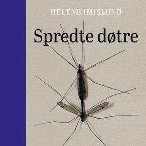 Spredte døtre (lydbok) av Helene Imislund
