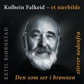 Kolbein Falkeid - et nærbilde