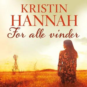 For alle vinder (lydbok) av Kristin Hannah