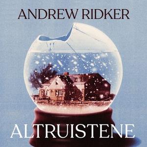 Altruistene (lydbok) av Andrew Ridker