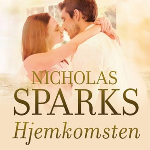 Hjemkomsten (lydbok) av Nicholas Sparks