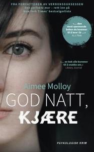 God natt, kjære (ebok) av Aimee Molloy