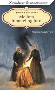Skjebnesvangre valg (ebok) av Jorunn Johansen