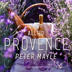 Alltid Provence (lydbok) av Peter Mayle