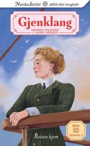 Reisen hjem (ebok) av Nora Dåsnes, Hannah Mil