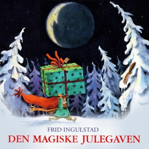 Den magiske julegaven (lydbok) av Frid Inguls