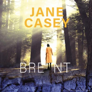 Brent (lydbok) av Jane Casey