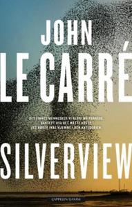 Silverview (ebok) av John Le Carré