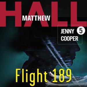 Flight 189 (lydbok) av Matthew Hall