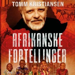 Afrikanske fortellinger (lydbok) av Tomm Kris