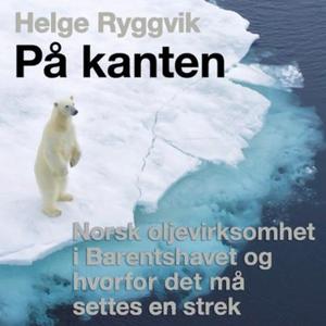 På kanten (lydbok) av Helge Ryggvik