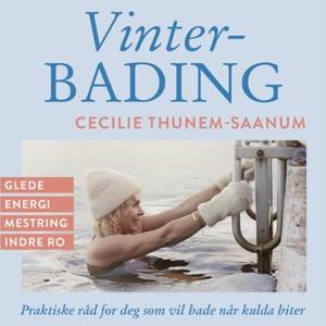 Vinterbading (lydbok) av Cecilie Thunem-Saanu