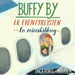 Buffy By er eventyrlysten (lydbok) av Ingebor