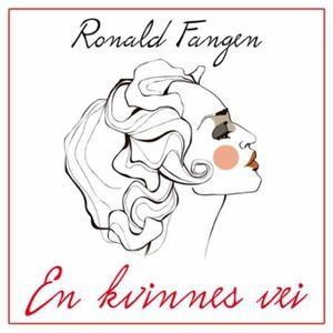 En kvinnes vei (lydbok) av Ronald Fangen