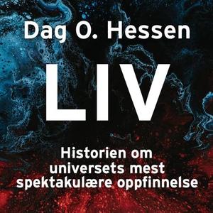 Liv (lydbok) av Dag O. Hessen