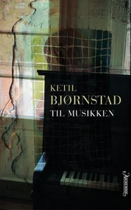 Til musikken (ebok) av Ketil Bjørnstad