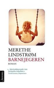 Barnejegeren (ebok) av Merethe Lindstrøm