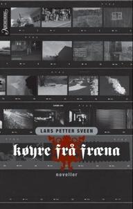 Køyre frå Fræna (ebok) av Lars Petter Sveen