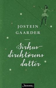 Sirkusdirektørens datter (ebok) av Jostein Ga