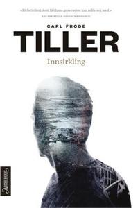 Innsirkling (ebok) av Carl Frode Tiller