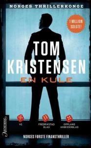 En kule (ebok) av Tom Kristensen
