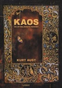 Kaos og øyeblikkets renhet (ebok) av Kurt Aus