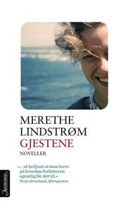 Gjestene (ebok) av Merethe Lindstrøm