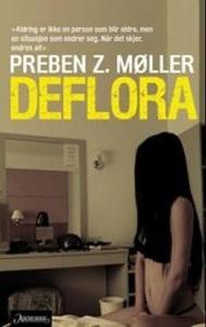 Deflora (ebok) av Preben Z. Møller