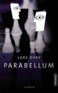 Parabellum (ebok) av Lars Ovre