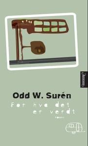 For hva det er verdt (ebok) av Odd W. Surén