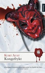 Kongefrykt (ebok) av Kurt Aust