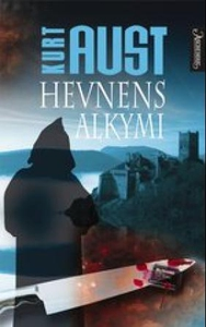 Hevnens alkymi (ebok) av Kurt Aust