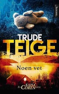 Noen vet (ebok) av Trude Teige