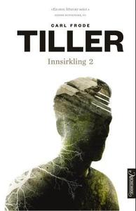 Innsirkling 2 (ebok) av Carl Frode Tiller