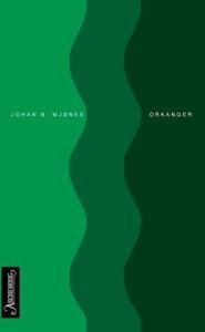 Orkanger (ebok) av Johan Mjønes