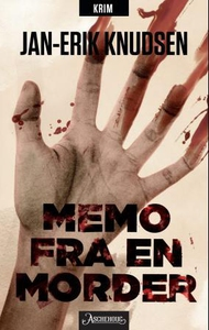 Memo fra en morder (ebok) av Jan-Erik Knudsen