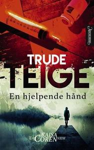 En hjelpende hånd (ebok) av Trude Teige