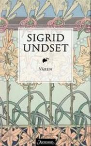 Våren (ebok) av Sigrid Undset