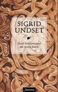 Olav Audunssøn og hans barn (ebok) av Sigrid