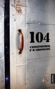 104 (ebok) av Christopher F-B Grøndahl