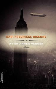 Av en annen verden (ebok) av Kari Fredrikke B