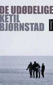 De udødelige (ebok) av Ketil Bjørnstad