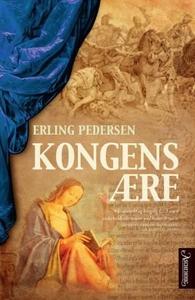 Kongens ære (ebok) av Erling Pedersen