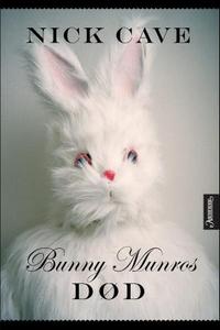 Bunny Munros død (ebok) av Nick Cave