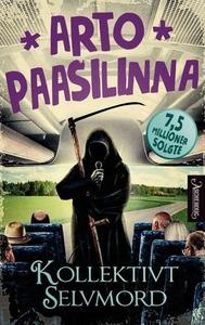 Kollektivt selvmord (ebok) av Arto Paasilinna