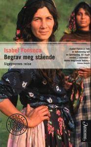 Begrav meg stående (ebok) av Isabel Fonseca